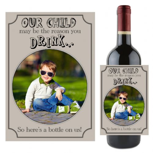 "Personalised School Teacher Gift ""Our child may be the reason""  Wine Champagne Bottle Label N104"